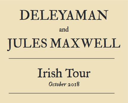 Jules Maxwell & Deleyaman: Concert
