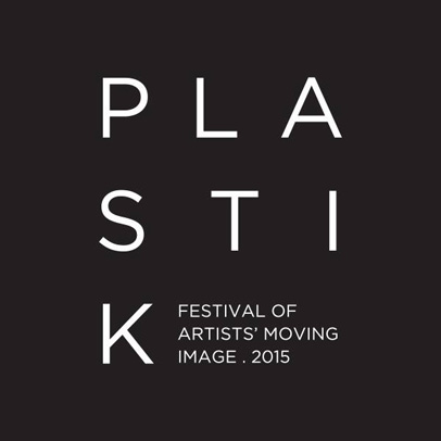 PLASTIK Festival of Artists' Moving Image 2015  PLASTIK_Festival_-_Web.jpg