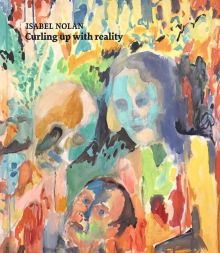 Isabel Nolan, Curling Up With Reality