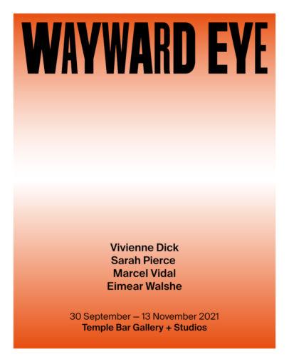 Wayward Eye poster exhibition