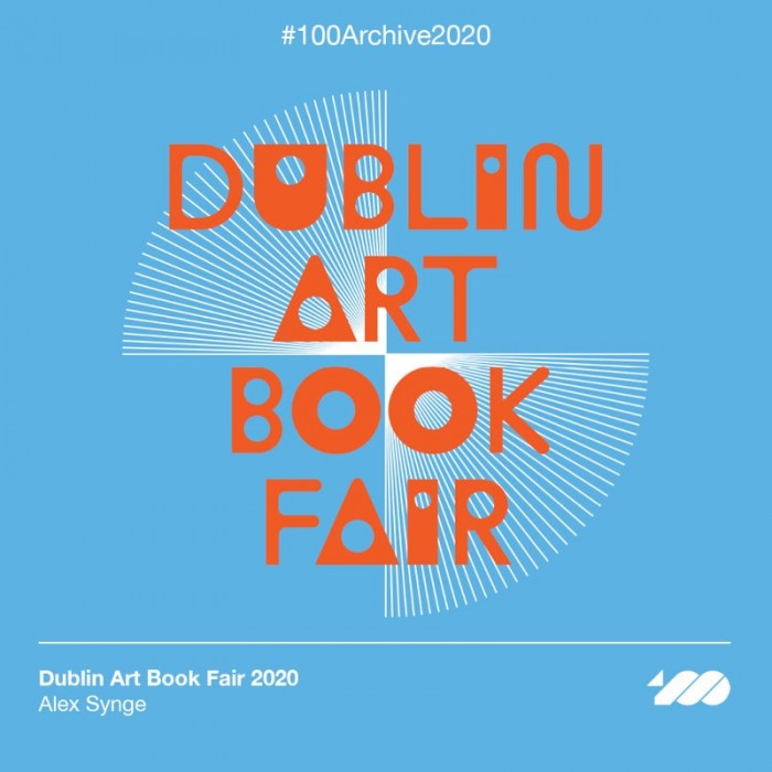 Dublin Art Book Fair 2020 identity designed by Alex Synge selected for 100 Archive 2020